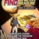 Find Sir Walter's Treasure!