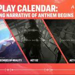 Gameplay Calendar for Anthem