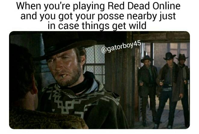 Red Dead Redemption: Memes - It's always great to have backup  image 1
