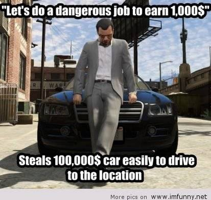 GTA: Memes - Earning money is like image 1