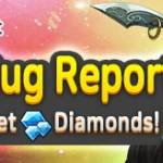 [Official Launch Event] Send us a Bug Report!