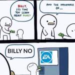 No Billy no  :[