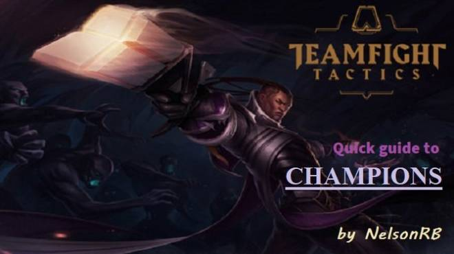 Teamfight Tactics: General - Quick guide to CHAMPIONS #1 THE BASICS image 1