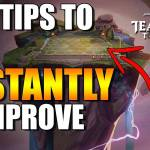 7 Tips to Instantly Improve at TFT