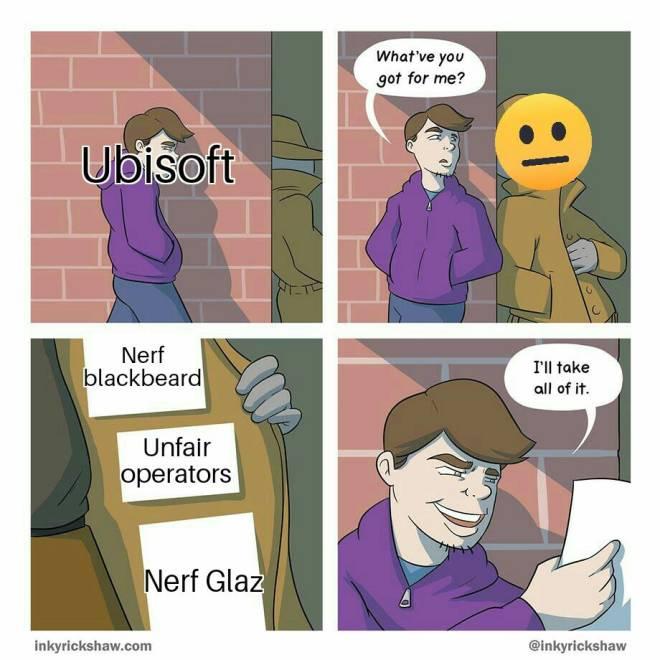 Rainbow Six: Memes - Oh Ubisoft....We love ya but why image 2
