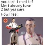 Y'all need a med kit?