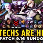 Patch 9.16 Rundown - HEXTECHS ARE HERE!