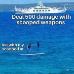 Scooped AR... 🚮