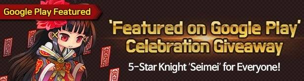 60 Seconds Hero: Idle RPG: Events - 'Featured on Google Play' Celebration Giveaway! (5-Star Knight 'Seimei' and More) image 1