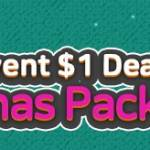 [Limited Offer] Christmas Package 12/24 – 12/29 and $1 Deal 12/24 – 12/26