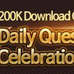 200K Download Celebration Event 1/14(Tue) - 1/20(Mon) (UTC-8)