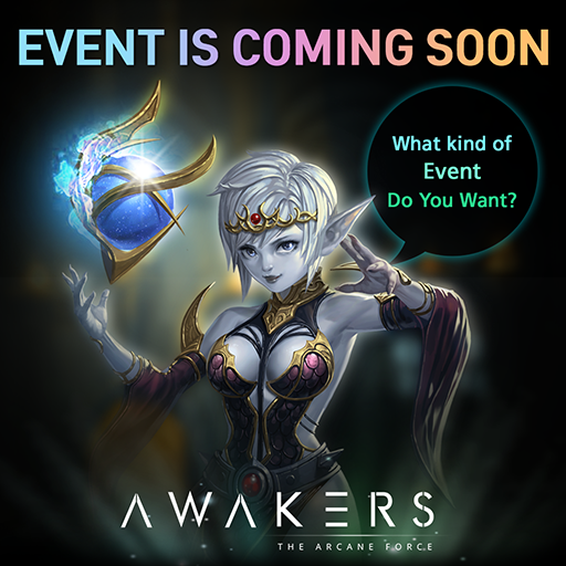 AWAKERS: Notice - EVENT IS COMING SOON~! image 1