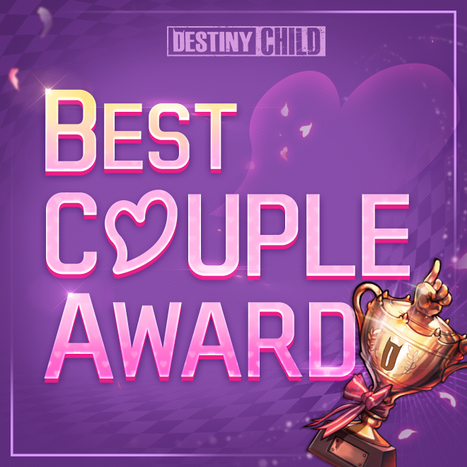 DESTINY CHILD: DC NEWS - [EVENT] DC Best Couple Award: Results Announcement image 2