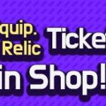[Special Offer] Bundle of Equipment & Relic Summon Tickets in Shop! 3/03 – 3/09 (UTC-7)