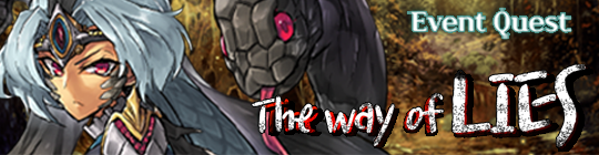 Castle Bane: Event ended - [Event Quest] The way of LIES image 1