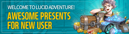 Lucid Adventure: ◆ Event - Welcome to Lucid Adventure! Super Presents for New Users~!!  image 1