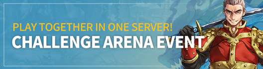 Lucid Adventure: ◆ Event - Play together in one server! Challenge ARENA Event  image 1