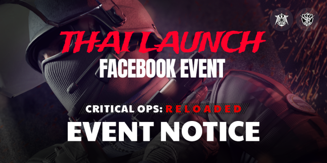 ENG Critical Ops: Reloaded: Announcements - Announcement - Critical Ops: Reloaded is coming to Thailand image 14