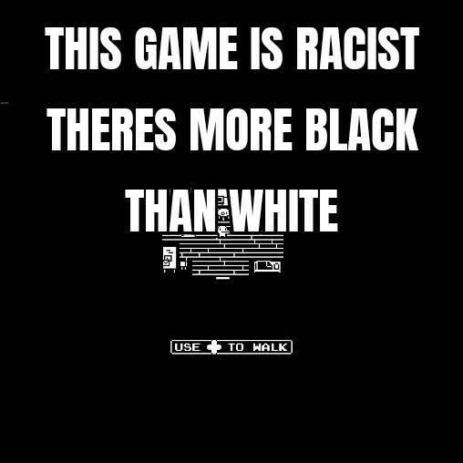 Indie Games: General - This game racist doe image 1