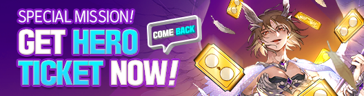 Lucid Adventure: ◆ Event - Special Mission ! Get Hero Ticket NOW!   image 5