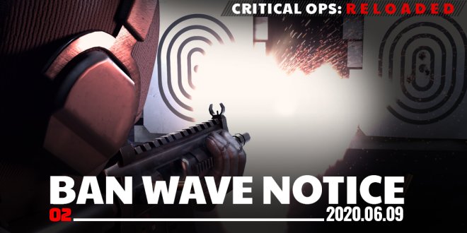 ENG Critical Ops: Reloaded: Announcements - [Ban Wave Notice] 06/09 (TUE) #2 image 8