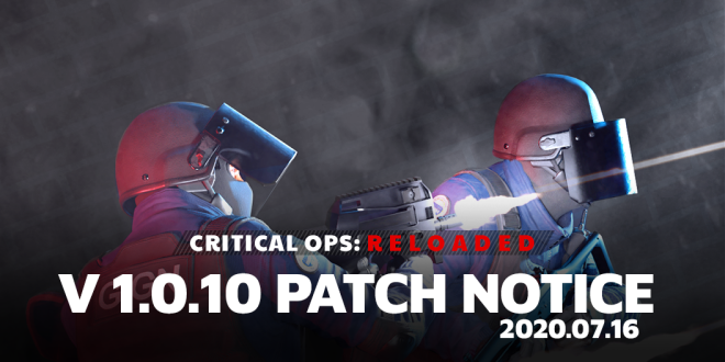 ENG Critical Ops: Reloaded: Announcements - [Patch] 07/16 V1.0.10 Patch Note image 2