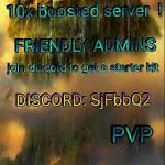 Come join our brand new server. 10x, pvp, fast crafting and boosted.