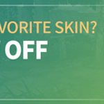 What's Your Favorite Skin? Skin Show Off Festival~!