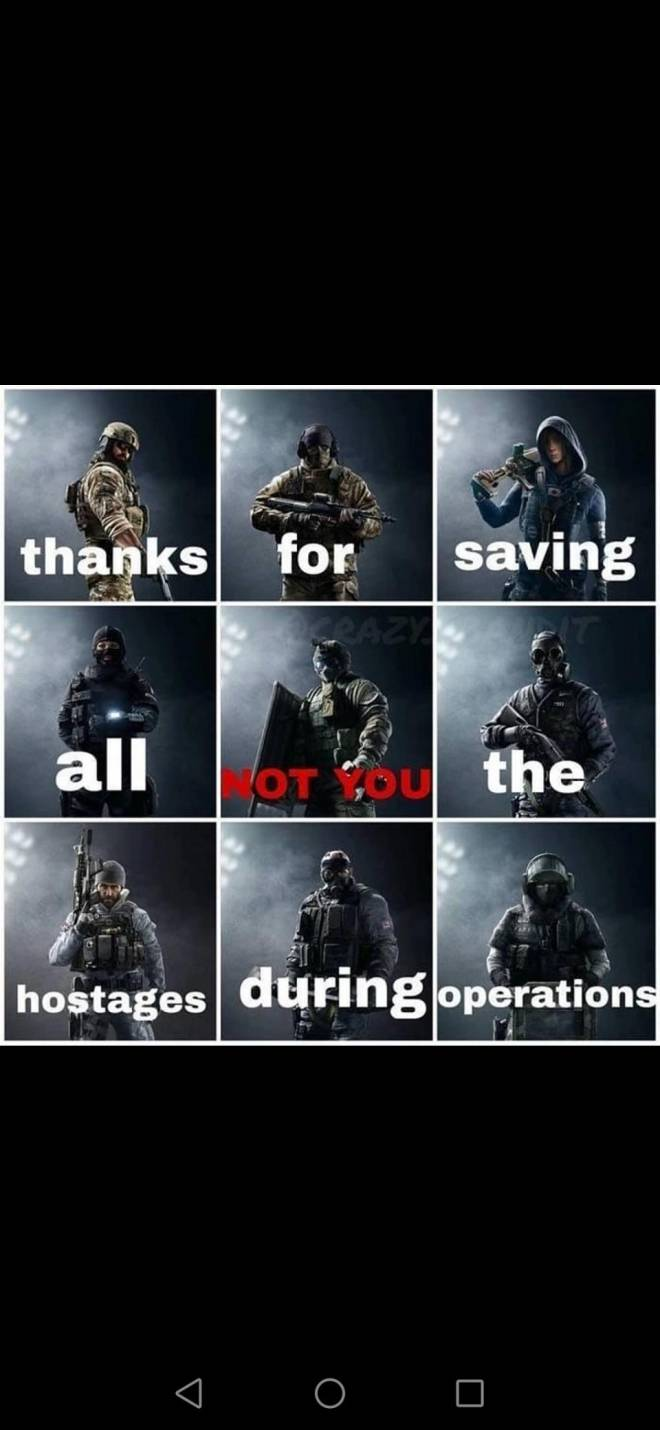 Rainbow Six: Memes - Thanks not you fuze image 2