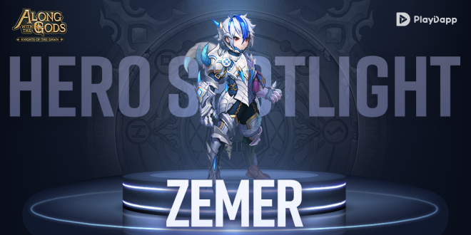 Along with the Gods: Knights of the Dawn: Tips and Guides - Hero Spotlight: Zemer image 2