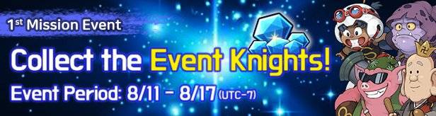 60 Seconds Hero: Idle RPG: Events - [1st Mission Event] Collect the Event Knights! 8/11(Tue) – 8/17(Mon) image 1