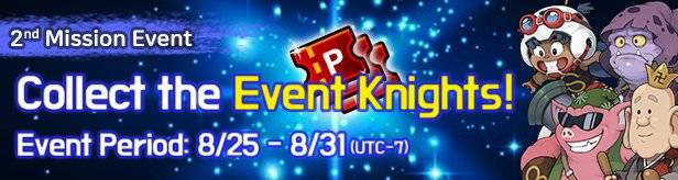 60 Seconds Hero: Idle RPG: Events - [2nd Mission Event] Collect the Event Knights! 8/25(Tue) – 8/31(Mon) image 1
