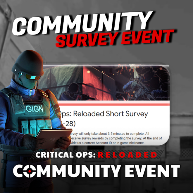 ENG Critical Ops: Reloaded: Event - [Event] Community Survey Event image 1
