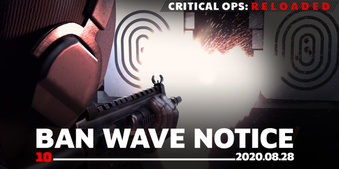 ENG Critical Ops: Reloaded: Announcements - [Ban Wave Notice] 08/28 (FRI) #10 image 1