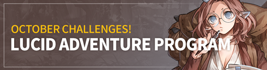 Lucid Adventure: ◆ Event -  OCTOBER CHALLENGES! LUCID ADVENTURE PROGRAM!   image 1