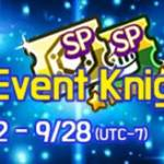 [4th Mission Event] Collect the Event Knights! 9/22(Tue) – 9/28(Mon)