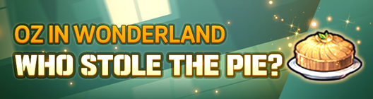 Lucid Adventure: ◆ Event - Oz in Wonderland: Who stole the pie?   image 1