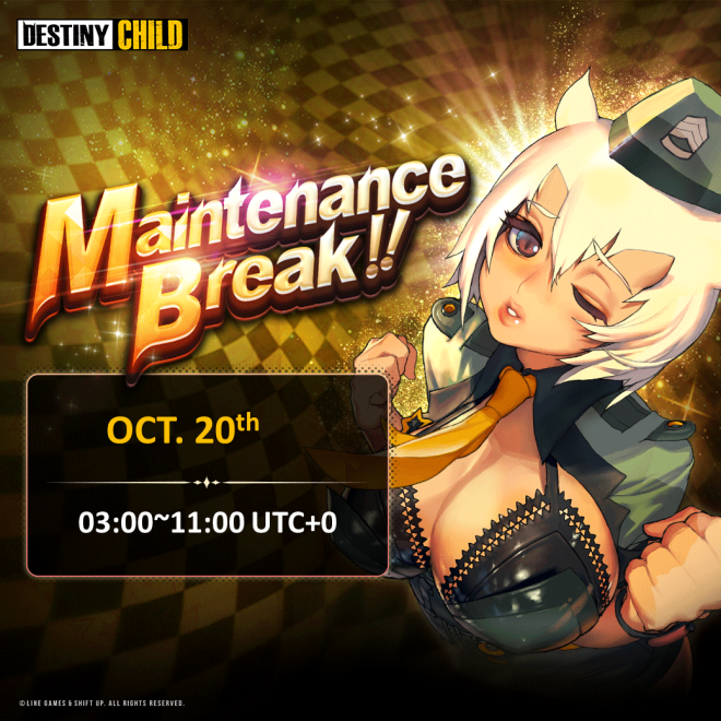 DESTINY CHILD: PAST NEWS - [DONE] Oct. 20 Maintenance Notice image 1