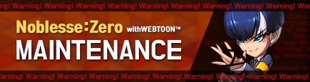Noblesse:Zero: Notices - Emergency Maintenance at 11/11(Wed) image 4