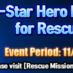 [Event] 5-Star Hero Rate Increased for Rescue Mission!