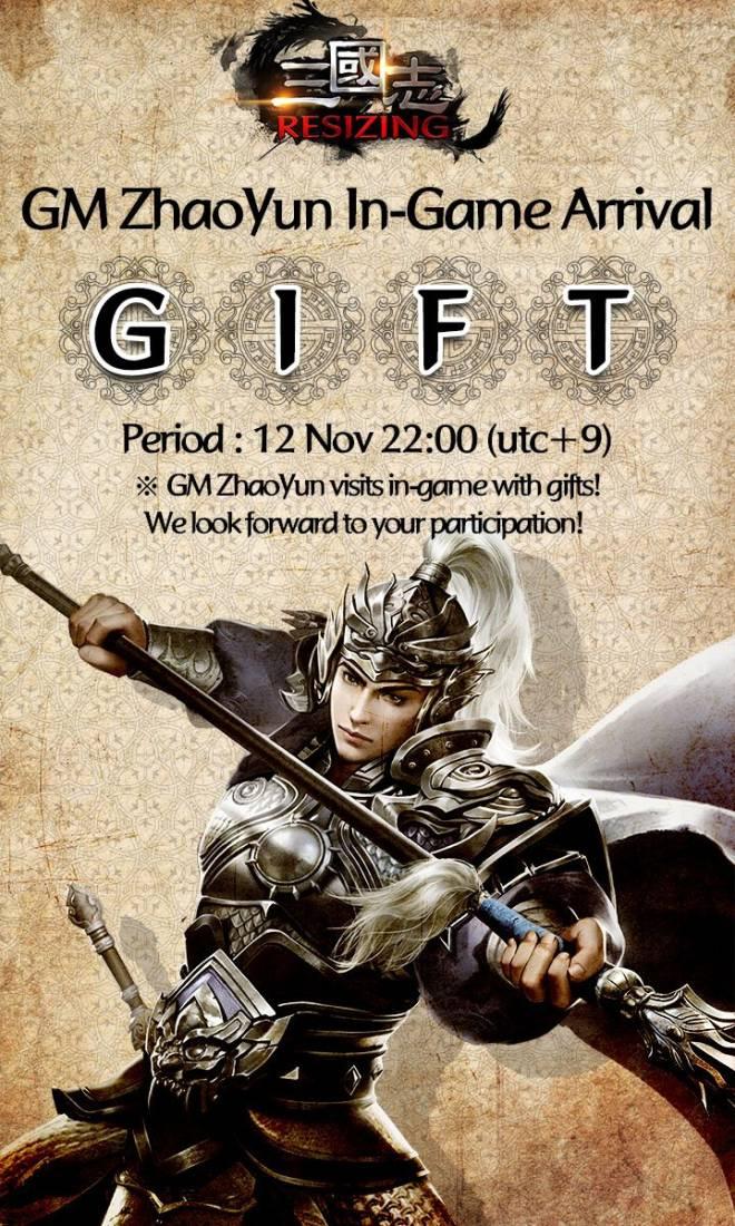 Three Kingdoms RESIZING: Event - [Event] 12 Nov (Thu) 22:00 utc+9 [GIFT_GM ZhaoYun's Visit] Event Notice image 1