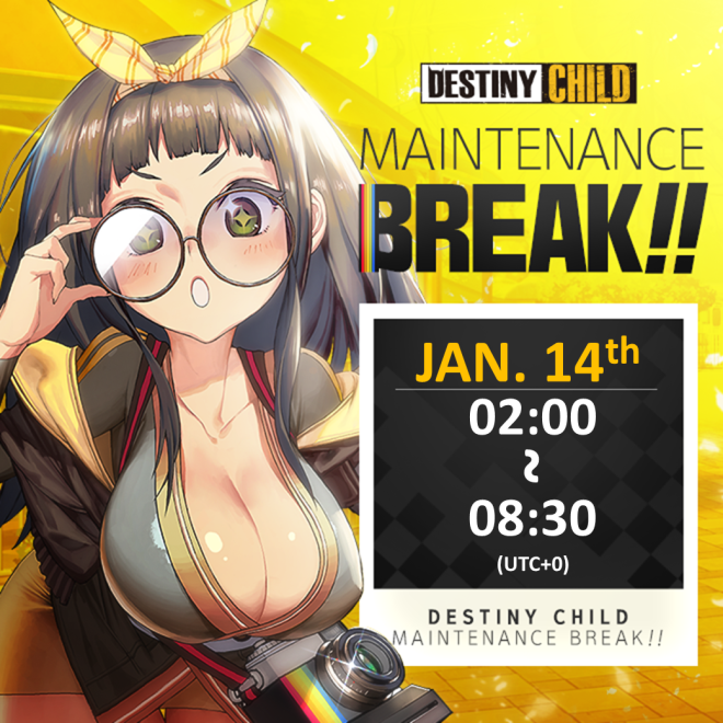 DESTINY CHILD: PAST NEWS - [DONE] Jan. 14 Maintenance Notice image 4