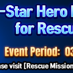 5-Star Hero Rate Increased for Rescue Mission!