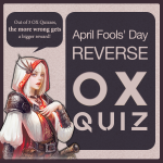 🎉Event. April Fools' Day, Reverse OX Quiz!