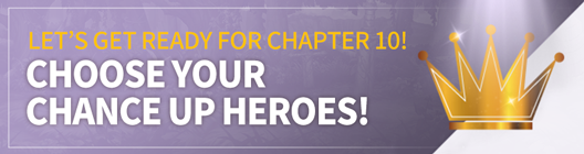Lucid Adventure: ◆ Event - Let's Get Ready for Chapter 10! Choose your Chance Up Heroes! image 1