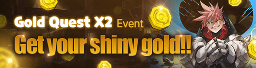 Lucid Adventure: ◆ Event - 🌟Gold Quest X2 Event 🌟 Get your shiny gold!! [Extended Event] image 1