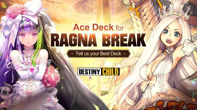 DESTINY CHILD: PAST NEWS - [EVENT] Ace Deck for Ragna Break image 1
