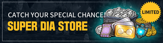 Lucid Adventure: ◆ Event - Don't miss out on this opportunity! Time-Limited Super Dia Store!  image 1