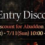 [Event] Abaddon Entry Discount Event (7/10 ~ 7/11)