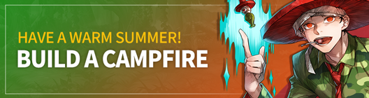 Lucid Adventure: ◆ Event -  Have a warm summer! Build a campfire!  image 1